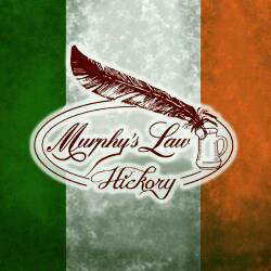 MURPHY'S LAW HICKORY